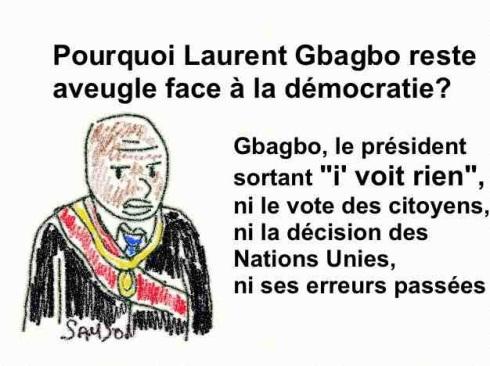 caricature brouillon Gbagbo aveugle